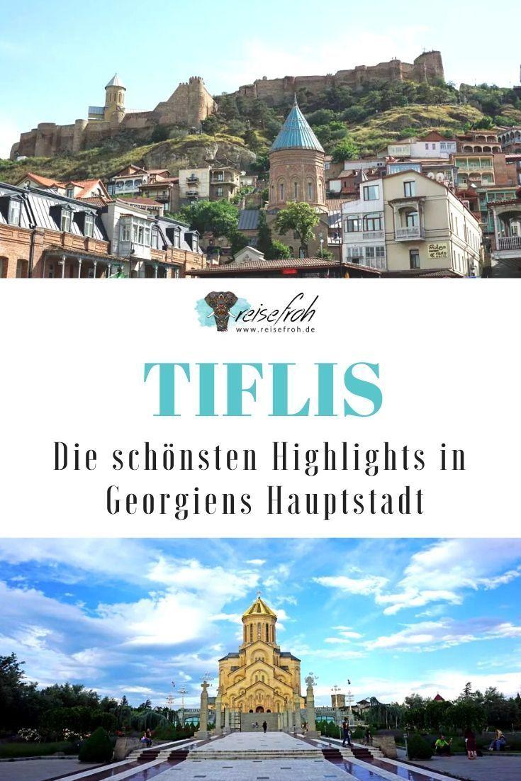 Tiflis Sehenswurdigkeiten Reisetipps Insiderwissen 2020 In 2020 Reisen Georgien Urlaub Reisetipps