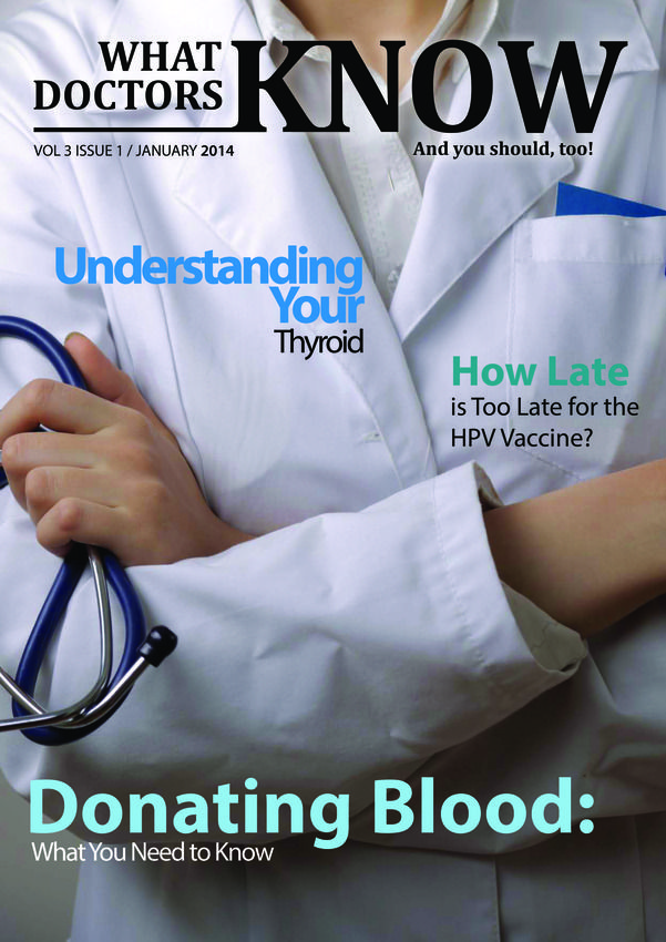 What Doctors Know Magazine Buy Subscribe Download And Read What Doctors Know On Your Ipad Iphone Ipod Touch Doctor Understanding Yourself Medical Field