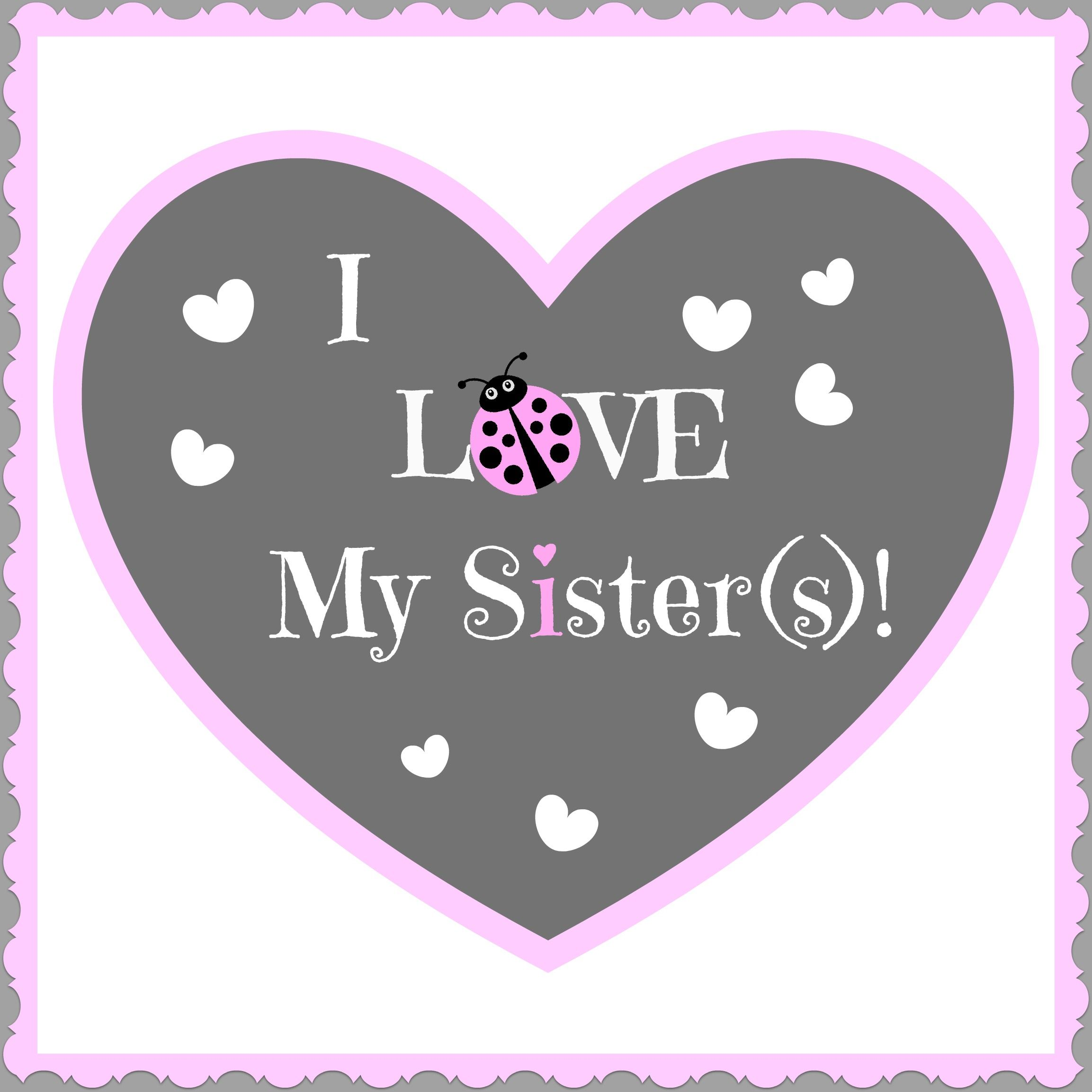 I Love My Twin Sister Quotes I Love My Sisters  Best Family Ideas  Pinterest  Blessings