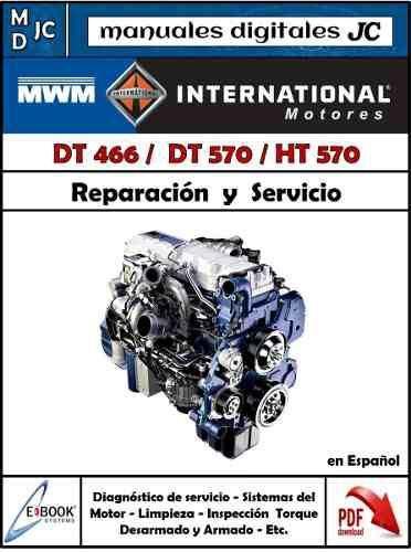Manual Taller Motor Navistar Dt 466 Dt 570 Ht 570 En