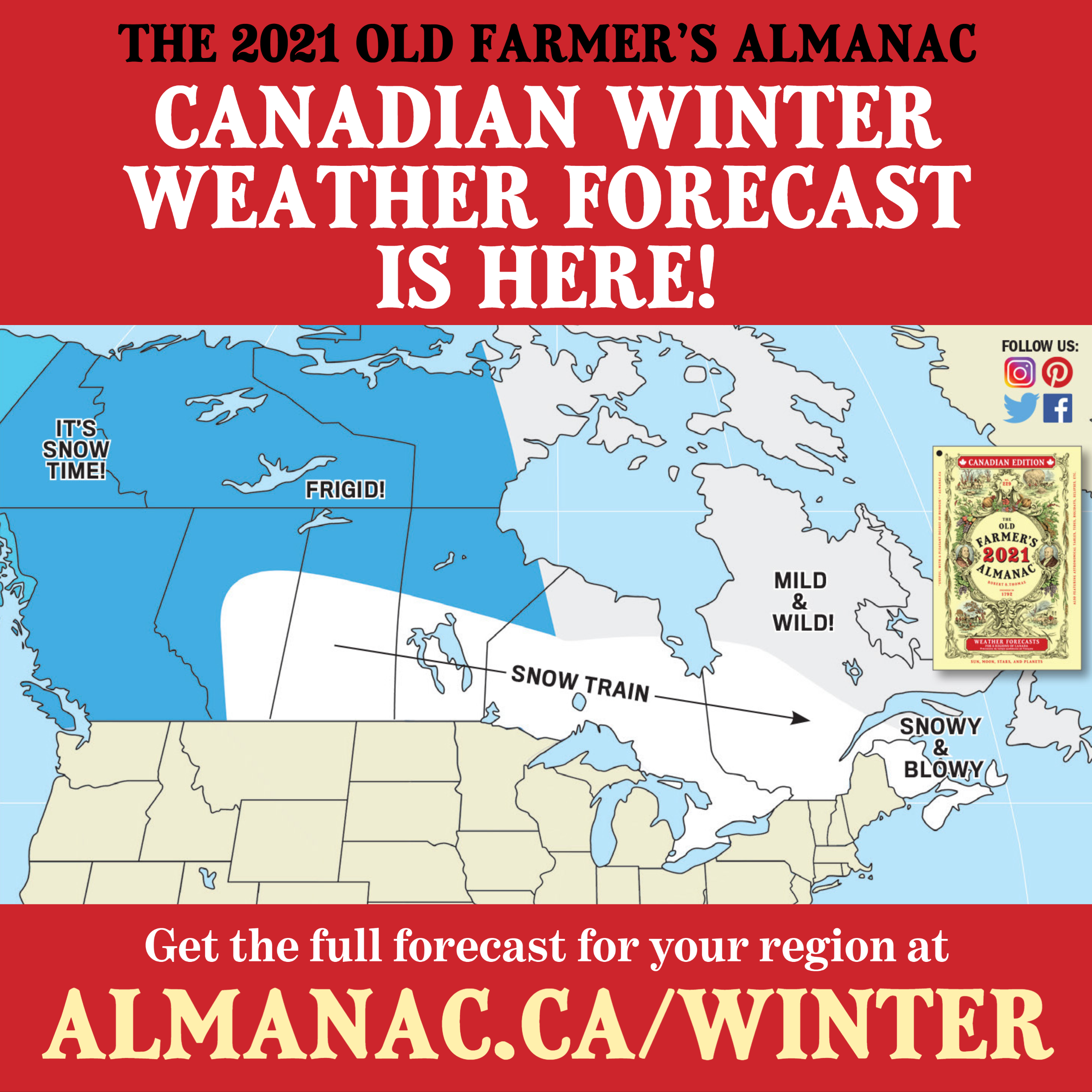 2020 2021 Canadian Winter Weather Forecast Winter Weather Forecast Old Farmers Almanac Canadian Winter
