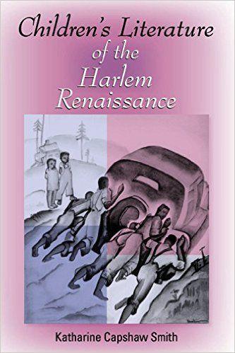 Amazon Com Children S Literature Of The Harlem Renaissance Blacks In The Diaspora 9780253218889 Ka Children S Literature Literature Children S Literature
