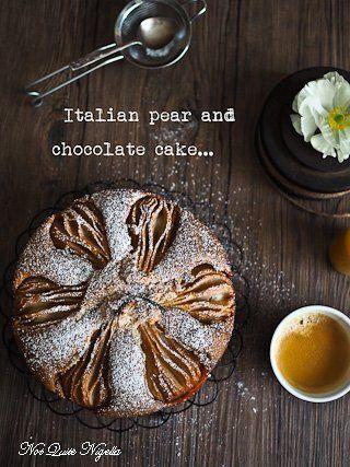 La Dolce Vita:(The Sweet Life): Italian Pear & Chocolate Breakfast Cake