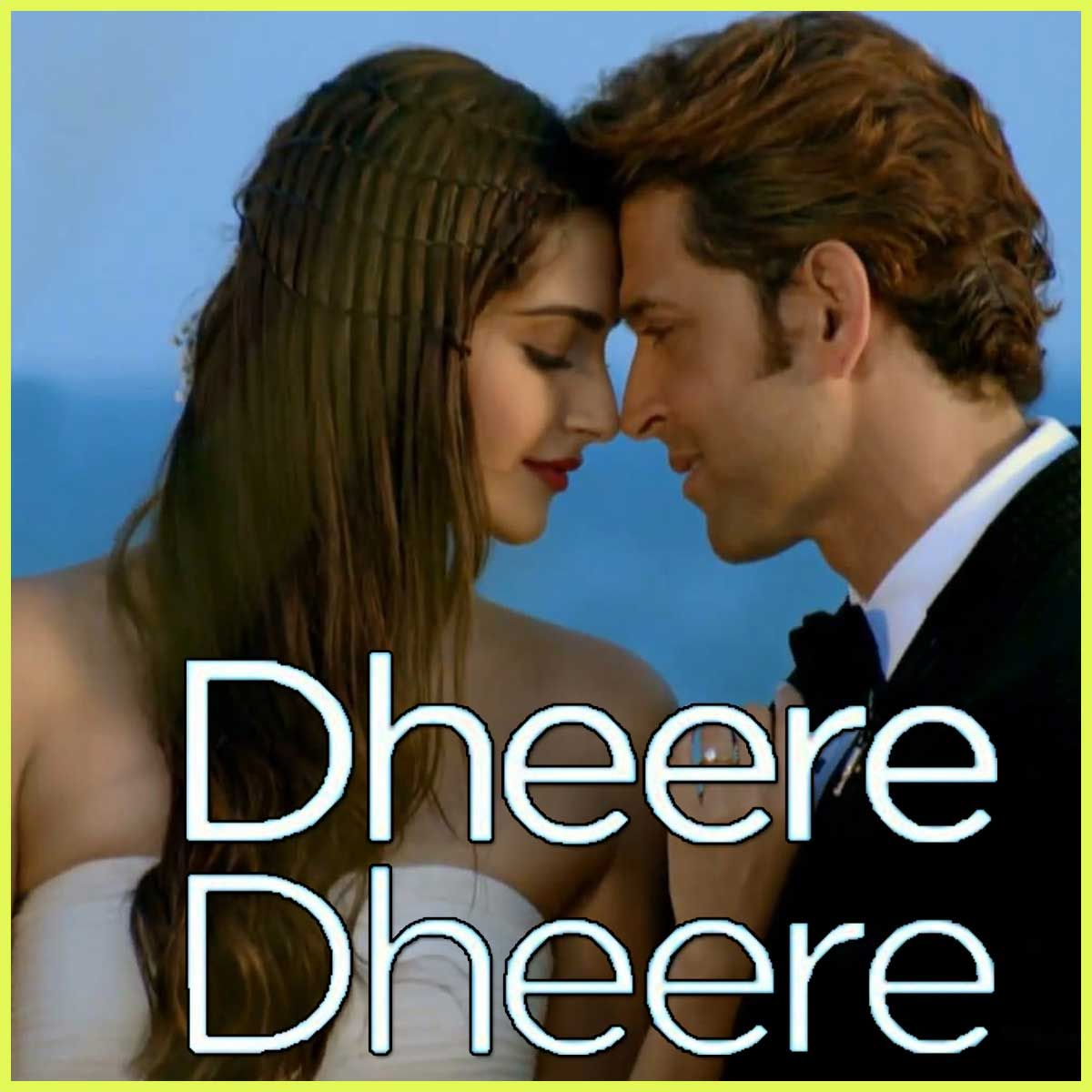 Dheere Dheere Dheere Dheere Mp3 And Video Karaoke Format In 2020 Mp3 Song Download Mp3 Song Audio Songs