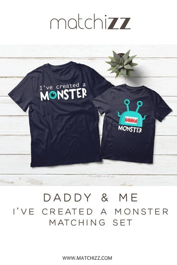 3c63a1da Fathers day Gift Funny Father and Son Matching Shirts I've created a monster  daddy and me outfit #daddyandme #fathersonshirts #matchingshirts  #monstershirt