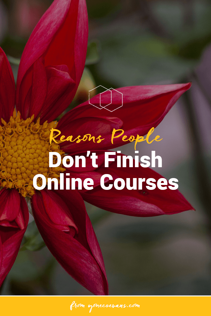 You don't invest yourself in creating online courses and group programs for nothing. You want people to get something out of them. That's sorta the point of learning. But that's unlikely to happen if they don't finish and apply what they've learned. Here are the most common reasons people gave for why they start, but don't finish, online courses.
