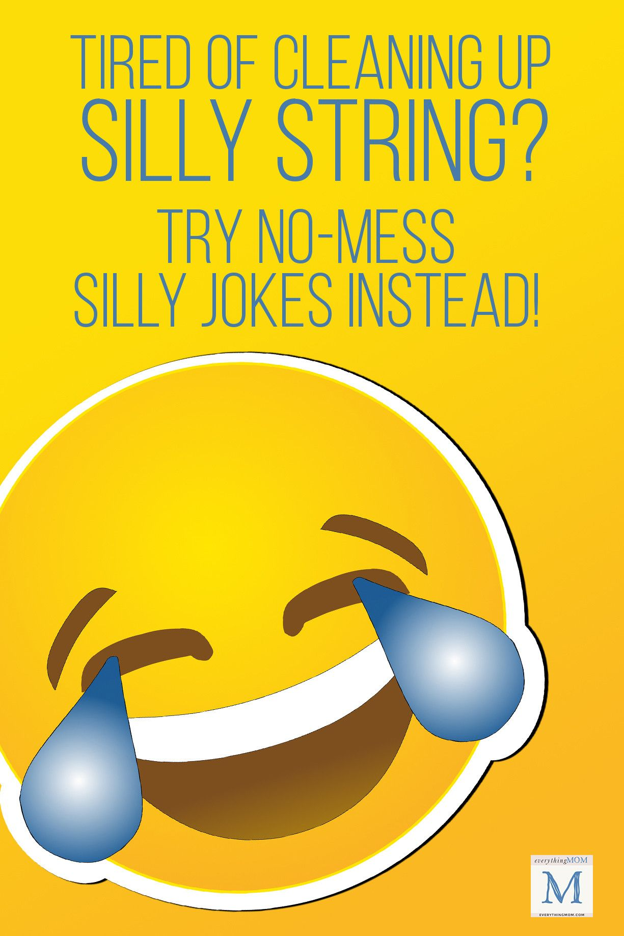 Silly Jokes to Keep Kids Laughing Silly jokes