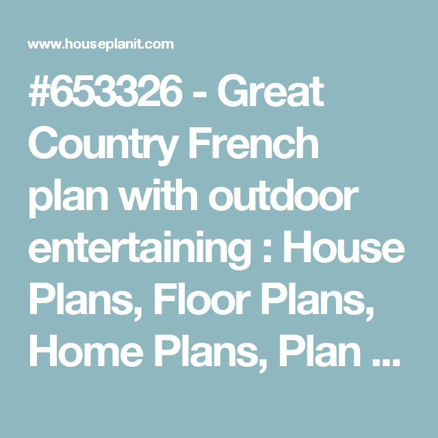 653326 Great Country French plan with outdoor entertaining House