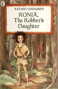 Ronia, the Robber's Daughter -Astrid Lindgren