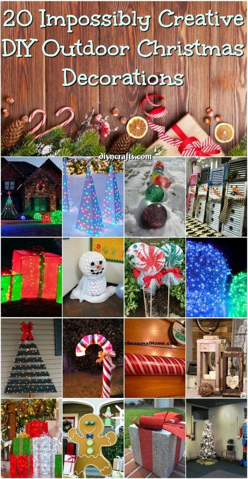 20 Impossibly Creative Diy Outdoor Christmas Decoration Christmas Decorations Diy Outdoor Outdoor Christmas Diy Christmas Decorations Diy Crafts