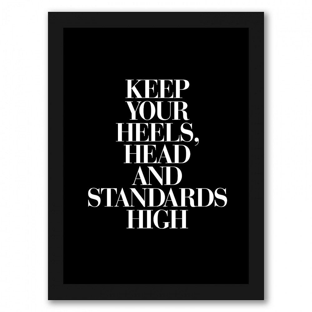 Americanflat - Keep Your Heels Head Standards High Serif Black by Motivated Type - Black Frame 8