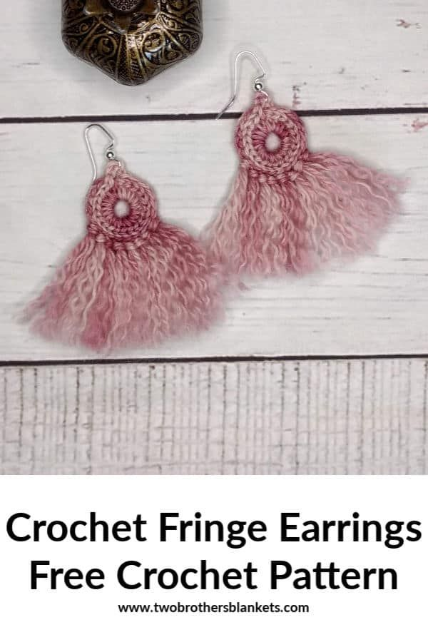 Crochet Earrings with Fringe Free Crochet Pattern - Two Brothers Blankets