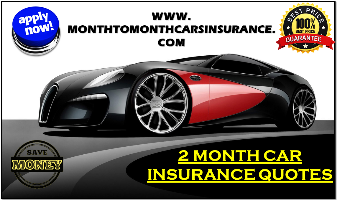 Month To Month Car Insurance Online Quotes Cheap Rates