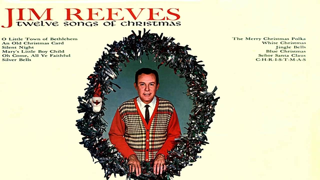 Jim Reeves: Twelve Songs of Christmas 1963 [HD] | wow | Pinterest ...