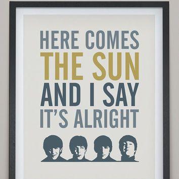 quotes of here comes the sun - Google zoeken