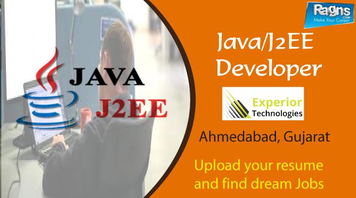 #jobs #jobsearch #ragns #ahmedabad #Java/J2EE Developer Experior  Technologies U2013