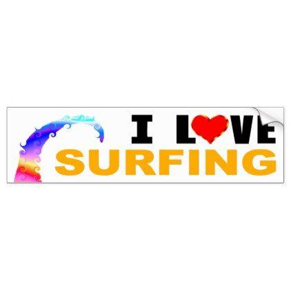I love surfing bumper sticker