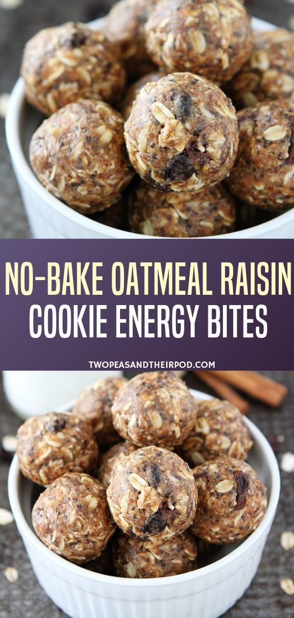 No-Bake Oatmeal Raisin Cookie Energy Bites - Two Peas & Their Pod
