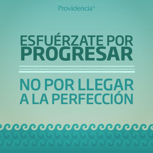 Esfuérzate por progresar no por llegar a la perfección. #Frases