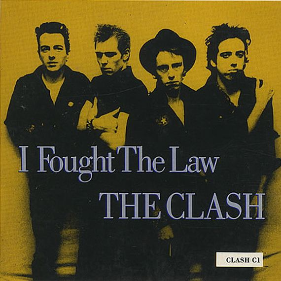 The Clash Released Their First Single In The Us I Fought The Law On This Day In 1979 The Clash The Clash Band Punk Bands Posters