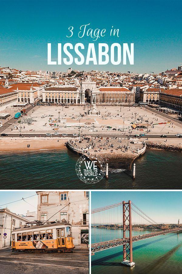 Photo of Lissabon in 3 Tagen – Der ultimative City Guide mit 30 großartigen Sehenswürdigkeiten, die jeder besichtigt haben sollte