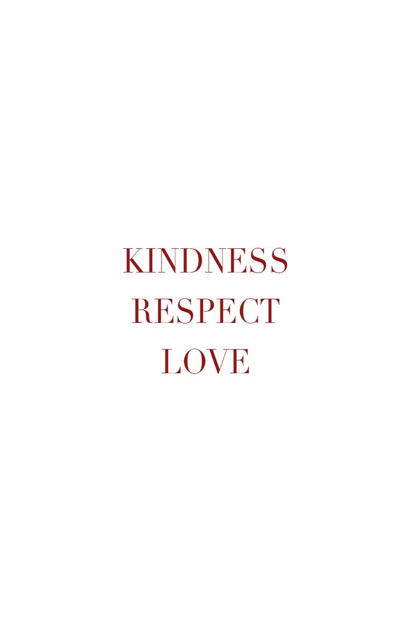 We Believe In Kindness Respect And Love Do You Belive Colours