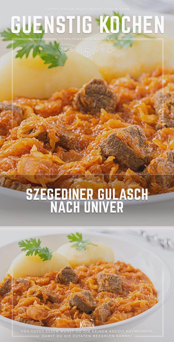 Ein ungarisches szegediner Gulasch nach Univer ist ein klassisches Hausfrauen Rezept aus Ungarn, welches dort sehr häufig gekocht wird. Saftig und gschmackig kommt diese Art Gulasch daher und bringt auch in der kalten Jahreszeit wieder Kraft ins Gebein. #food #recipes #rezepte #yummy #ideen