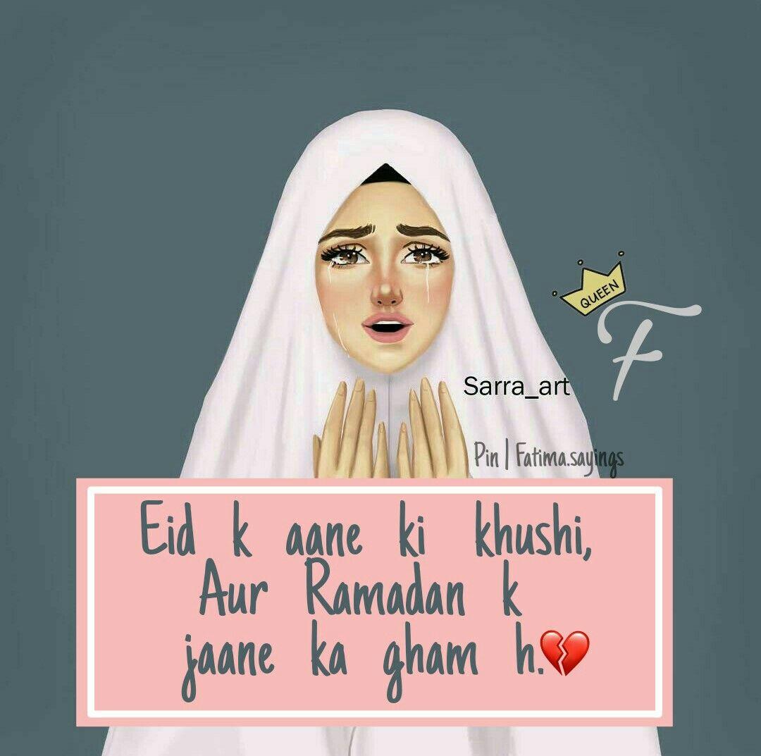Eid k aane ki khushi, Aur Ramadan k jaane ka gham h