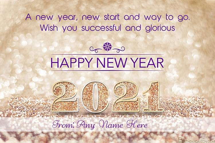 Happy New Year 2021 Cards With Name Edit In 2020 Happy New Year Cards Happy New Year Pictures Happy New Year Fireworks