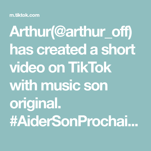 Arthur(@arthur_off) has created a short video on TikTok with music son original. #AiderSonProchain 😂😂 #oups #vtep #vendreditoutestpermis