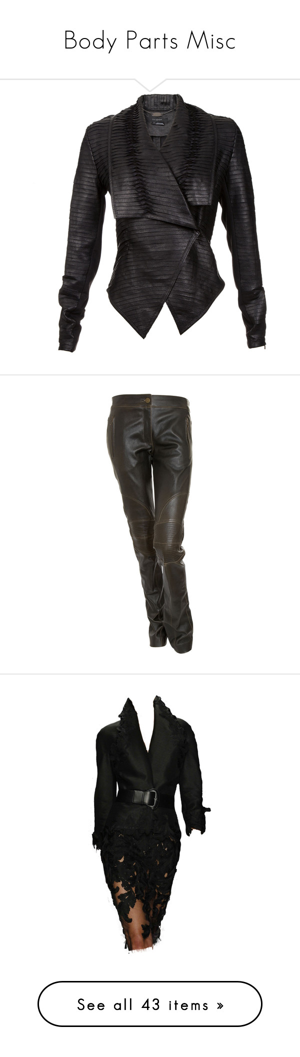 """""""Body Parts Misc"""" by enchanticals ❤ liked on Polyvore featuring outerwear, jackets, coats, leather jackets, coats & jackets, black, genuine leather jacket, real leather jacket, lapel jacket and leather lapel jacket"""