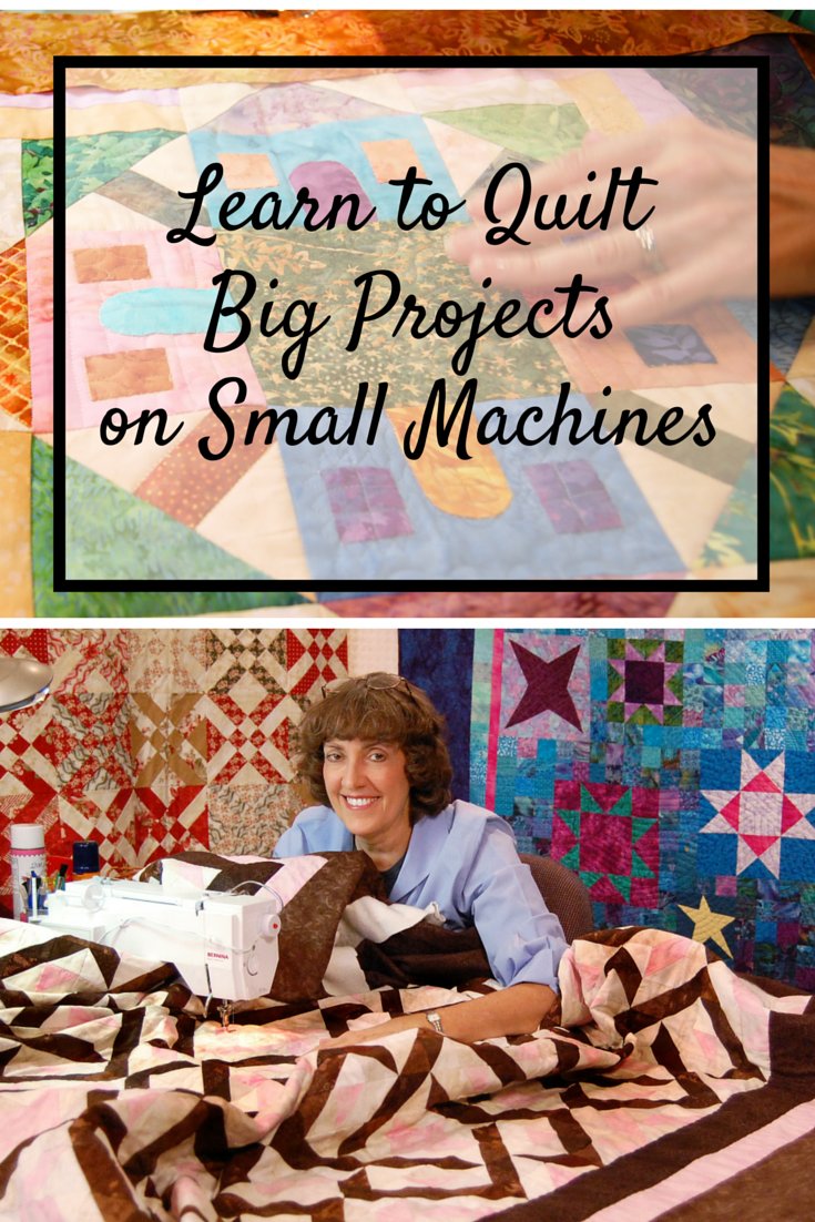 Quilting Big Projects on a Small Machine | Learning and Machine ... : learn how to quilt online - Adamdwight.com