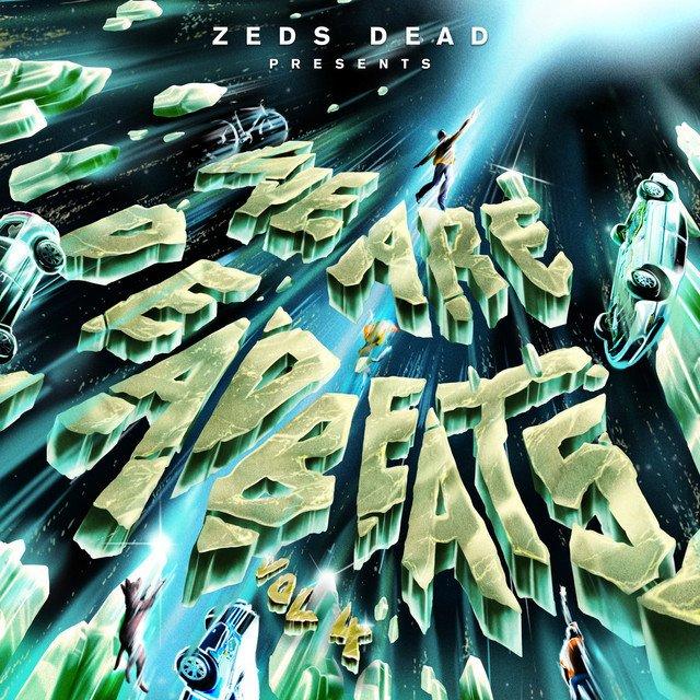 """Zeds Dead Drops Their """"We Are Deadbeats (Vol. 4"""