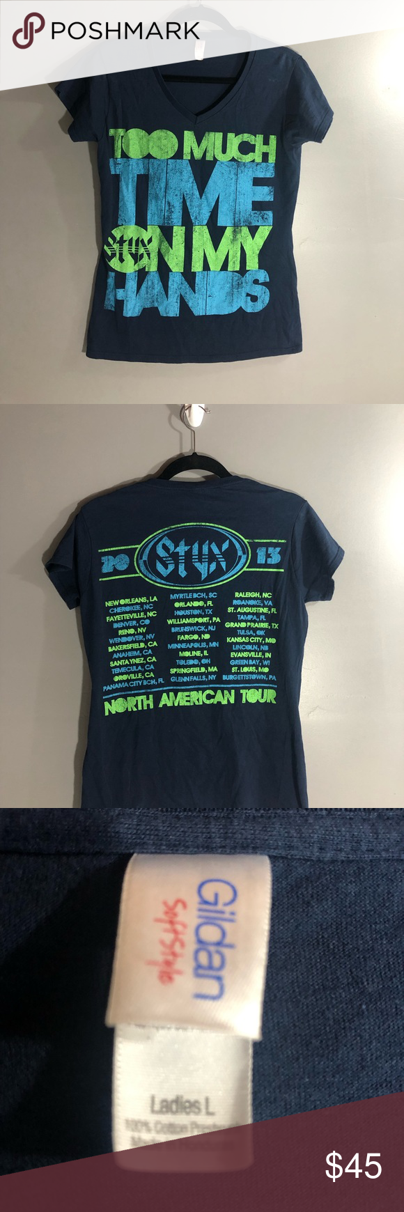 Styx 2013 Tour Too Much Time On My Hands Large Tour Shirt Women Shopping Things To Sell
