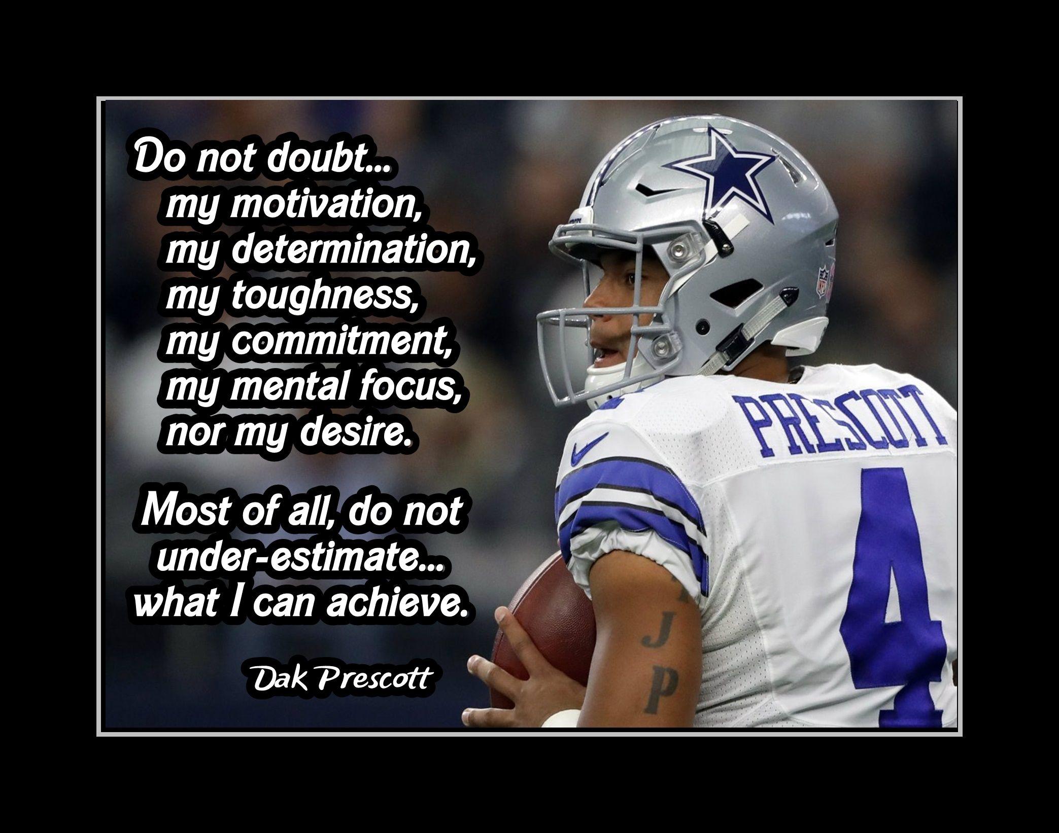 Inspirational Football Quote Poster Dak Prescott Dallas Cowboys Nfl Motivation Quote Wall Art In 2021 Football Motivation Inspirational Football Quotes Football Quotes