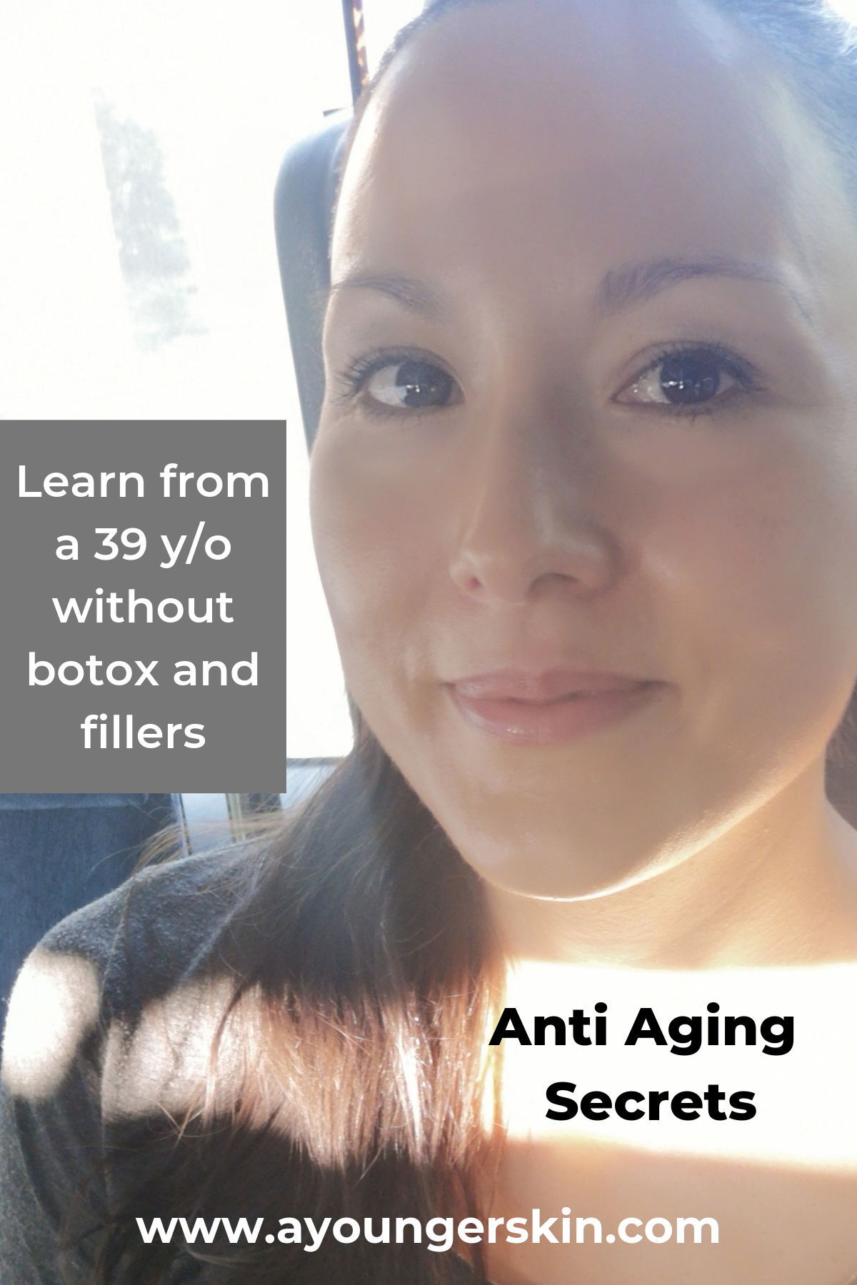 Anti Aging Secrets From A 39 Year Old Without Botox And Fillers Anti Aging Secrets Younger Skin Naturally Younger Skin