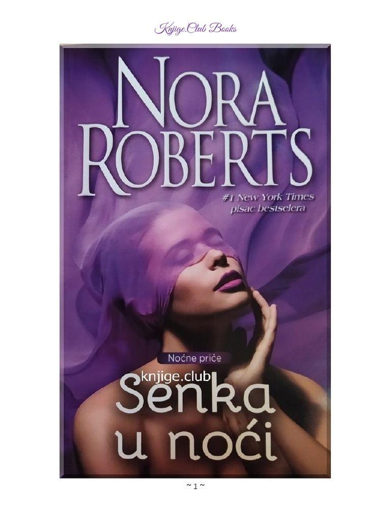 Nora Roberts - Senka u Noći