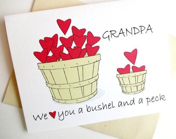We Love You a Bushel and a Peck Card for Grandpa - Birthday - Father's Day