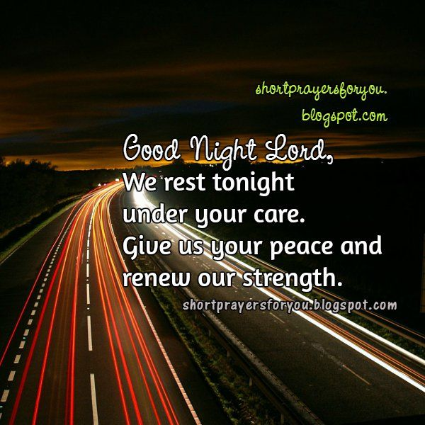 Night short prayer. Good Night Lord | Short Prayers for You