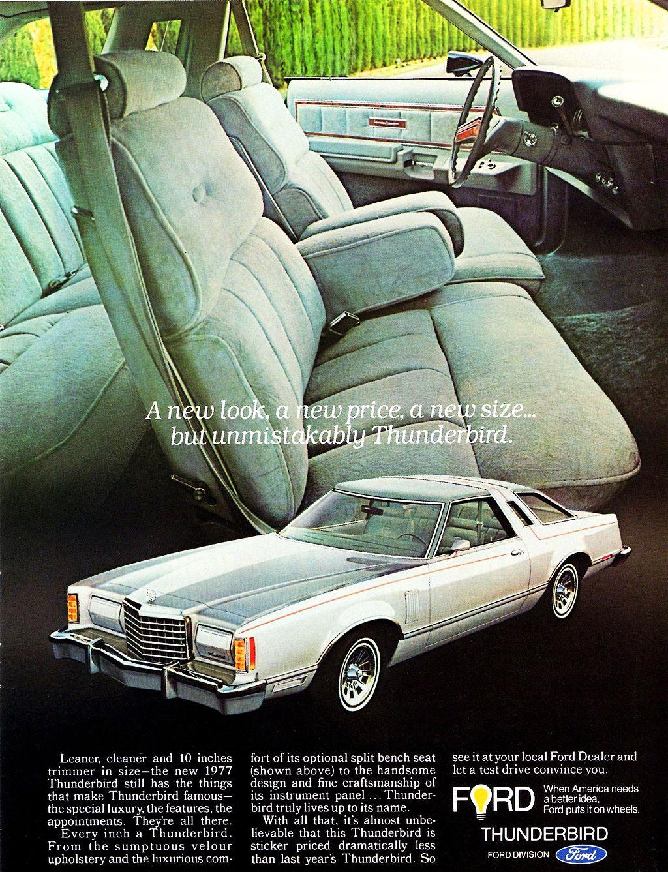 1977 Ford Thunderbird Ad Ford Thunderbird Classic Cars Ford Classic Cars