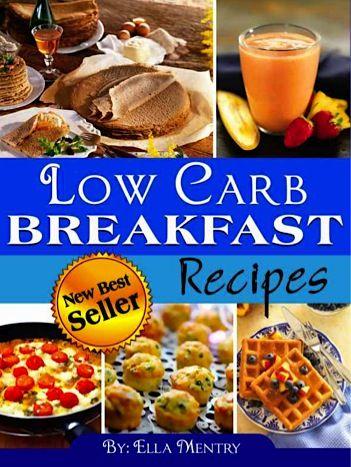 FREE e-Cookbook: 31 Low Carb Breakfast Recipes