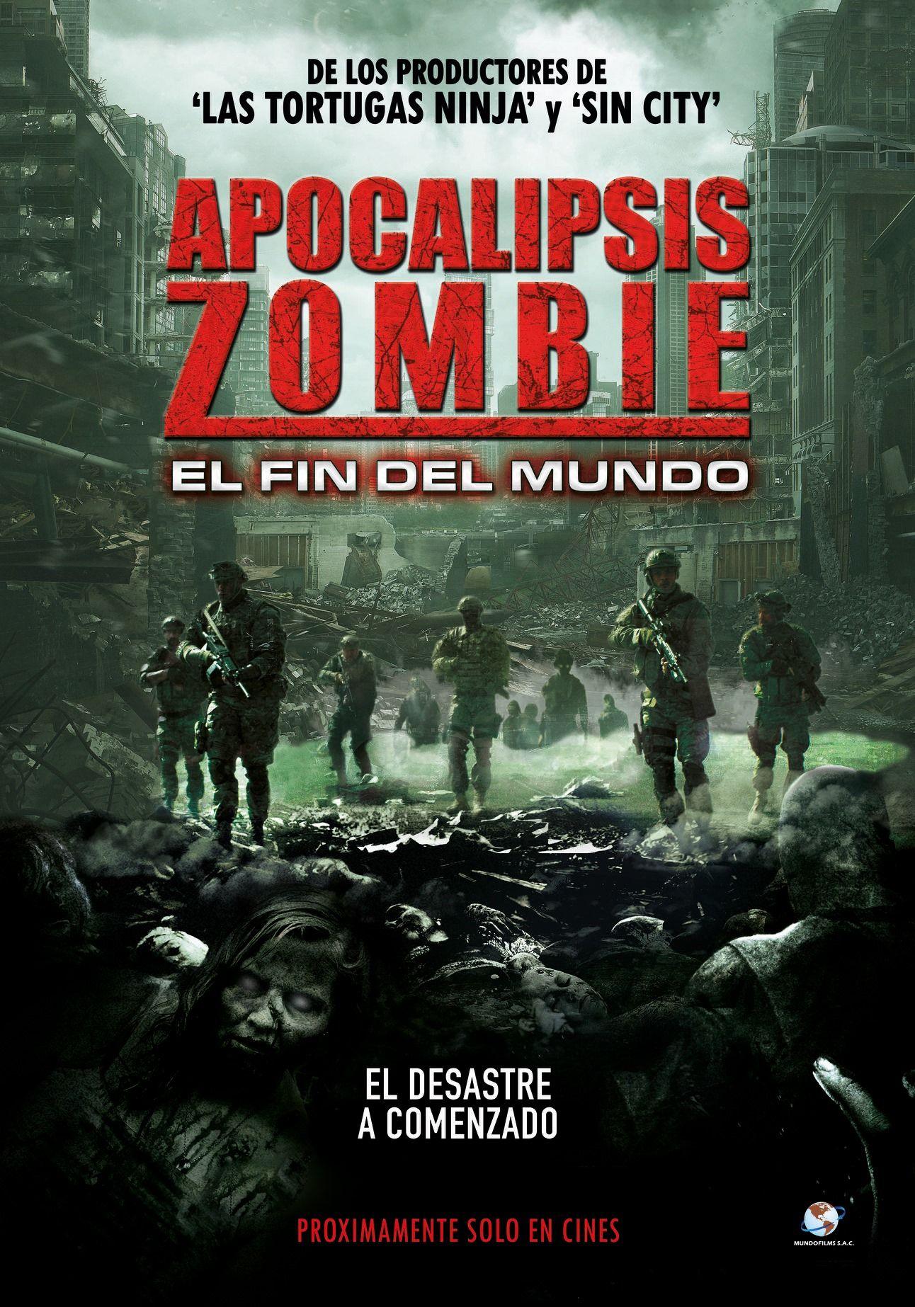 Apocalipsis Zombie El Fin Del Mundo Estreno En Perú Fin Del Mundo Apocalipsis Apocalipsis Fin Del Mundo
