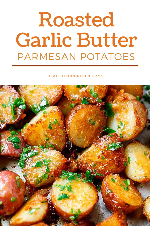 Delicious Garlic Parmesan Roasted Potatoes