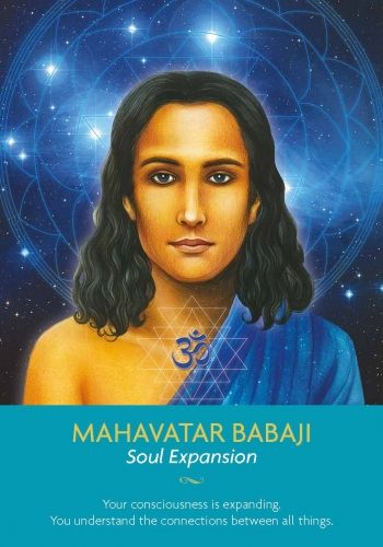Mahavatar Babaji. You may feel that you've retreated from the world recently. Maybe you've not been as active socially or spiritually, but this time of inner rest has really paid off. You are becoming more and more consciously aware of how connected you are to God and all living beings.