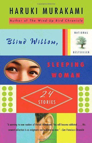 Blind Willow, Sleeping Woman (Vintage International), Haruki Murakami