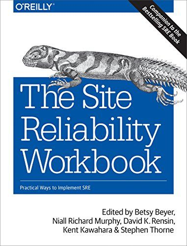 Free Download Pdf The Site Reliability Workbook Practical Ways To Implement Sre Free Epub Mobi Ebooks In 2020 Workbook Ebook Free Pdf Books