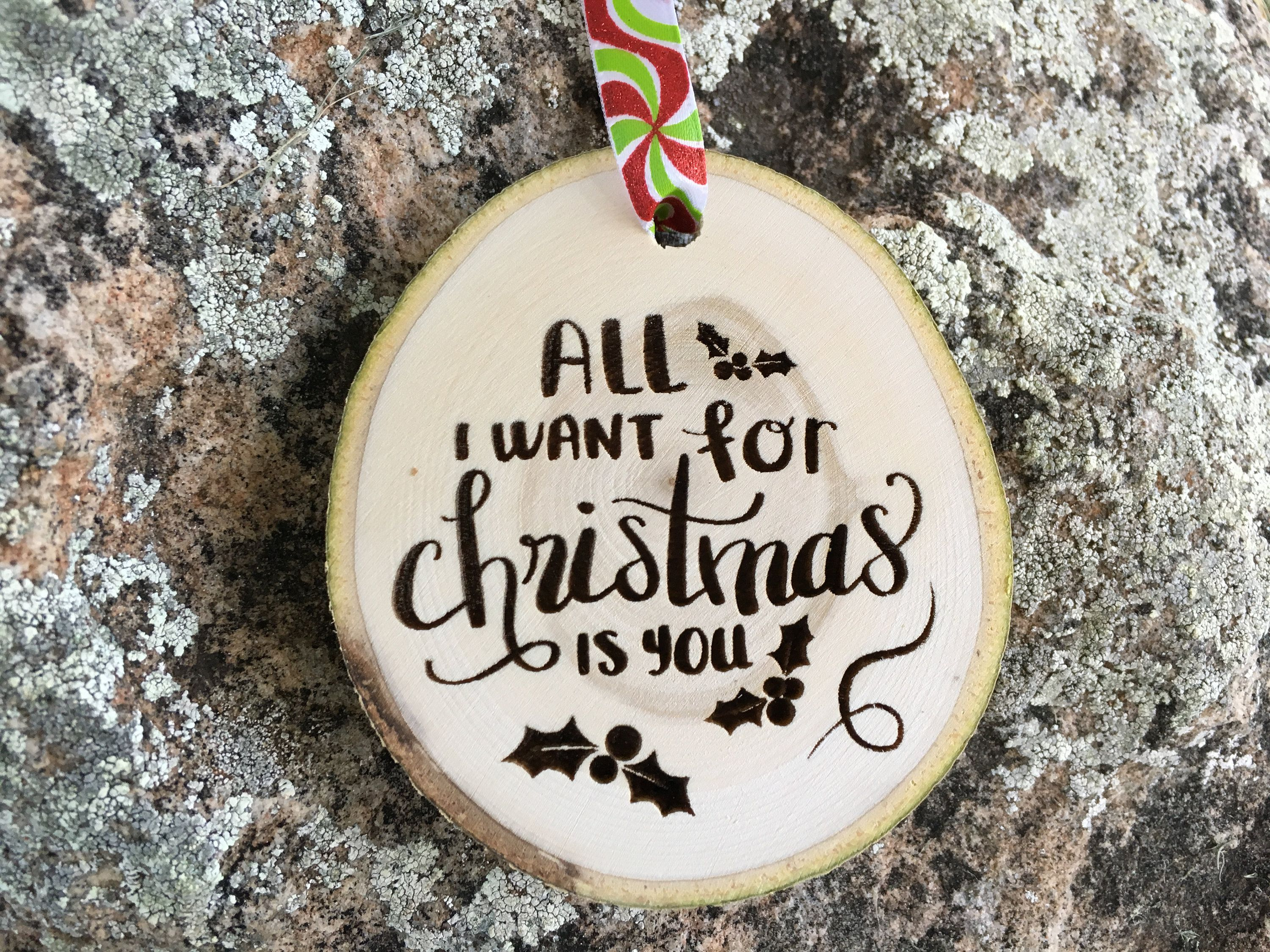 Wooden Christmas Ornament All I Want For Christmas Is You Personalized Gift Wood Slices Mariah Carey Under The Mistletoe Queen Music Wood Christmas Ornaments Christmas Ornament Crafts Christmas Ornaments