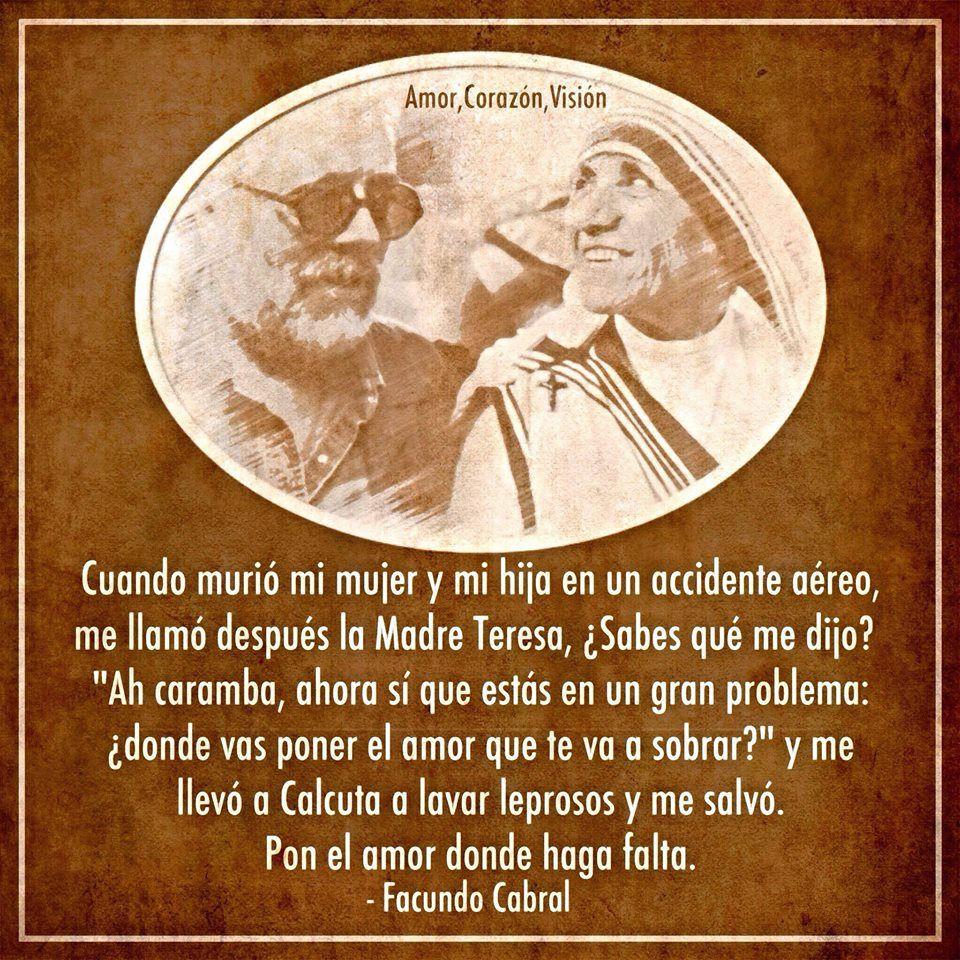 Pon El Amor Donde Haga Falta Facundo Cabral Amor