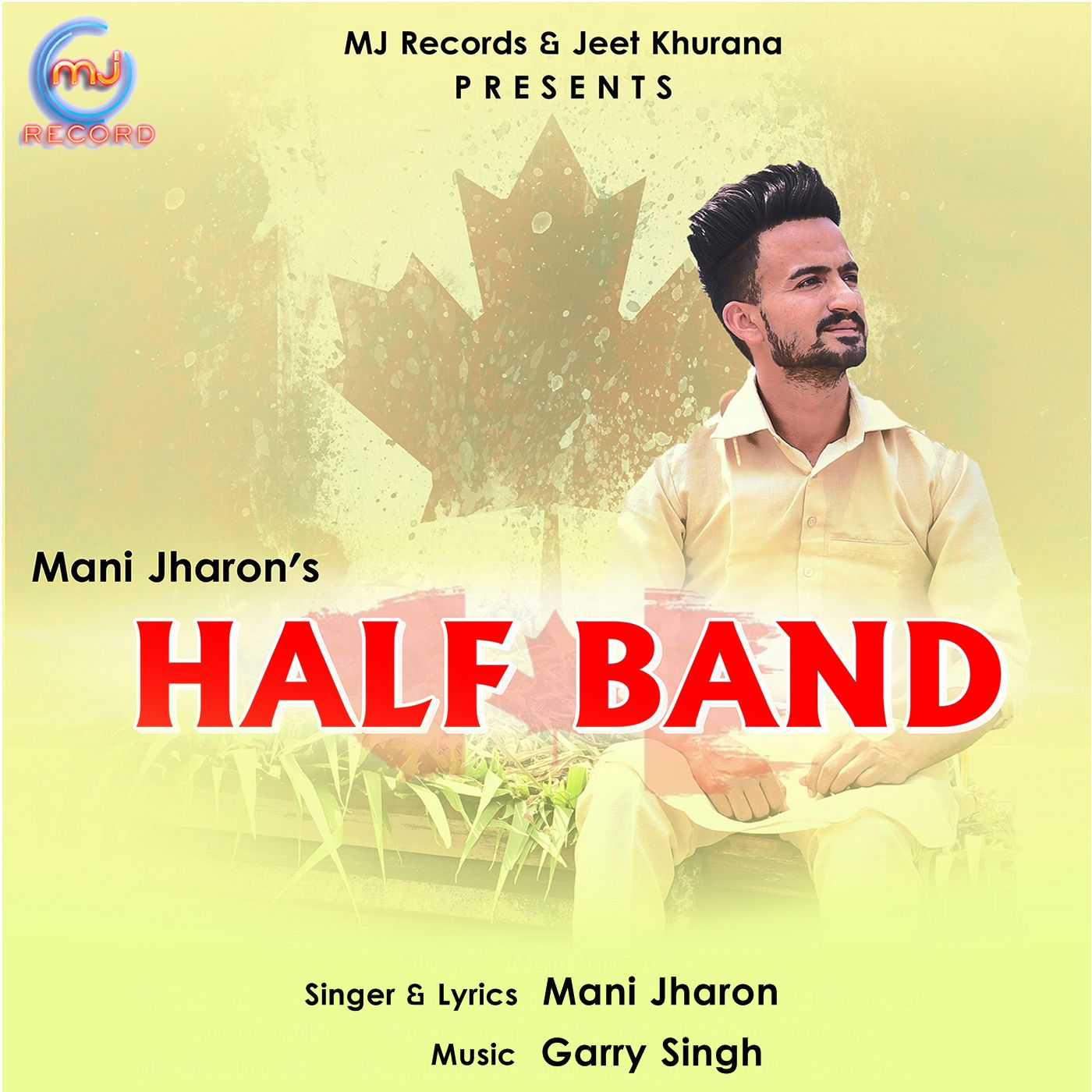 Half Band By Mani jharon full Mp3 song download djounjab mp3mad