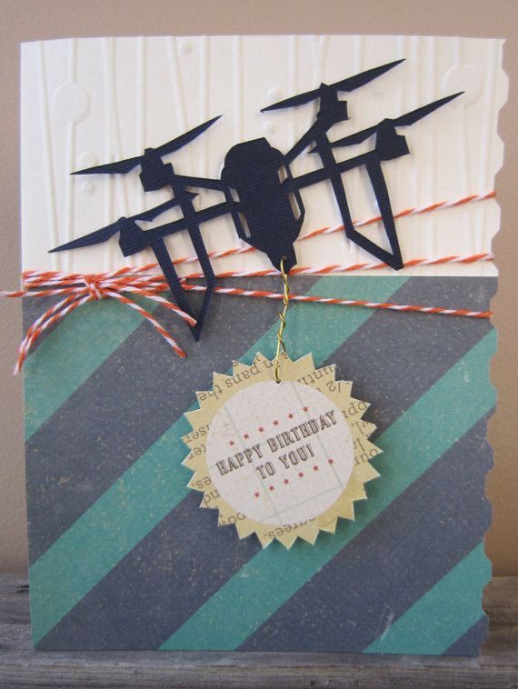 Happy Birthday Card For Guys Drone Style Pinterest Happy
